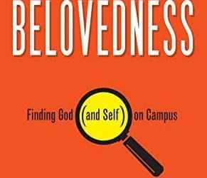 Through a Lens of Belovedness