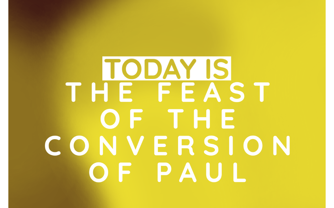 Feast of the Conversion of Paul