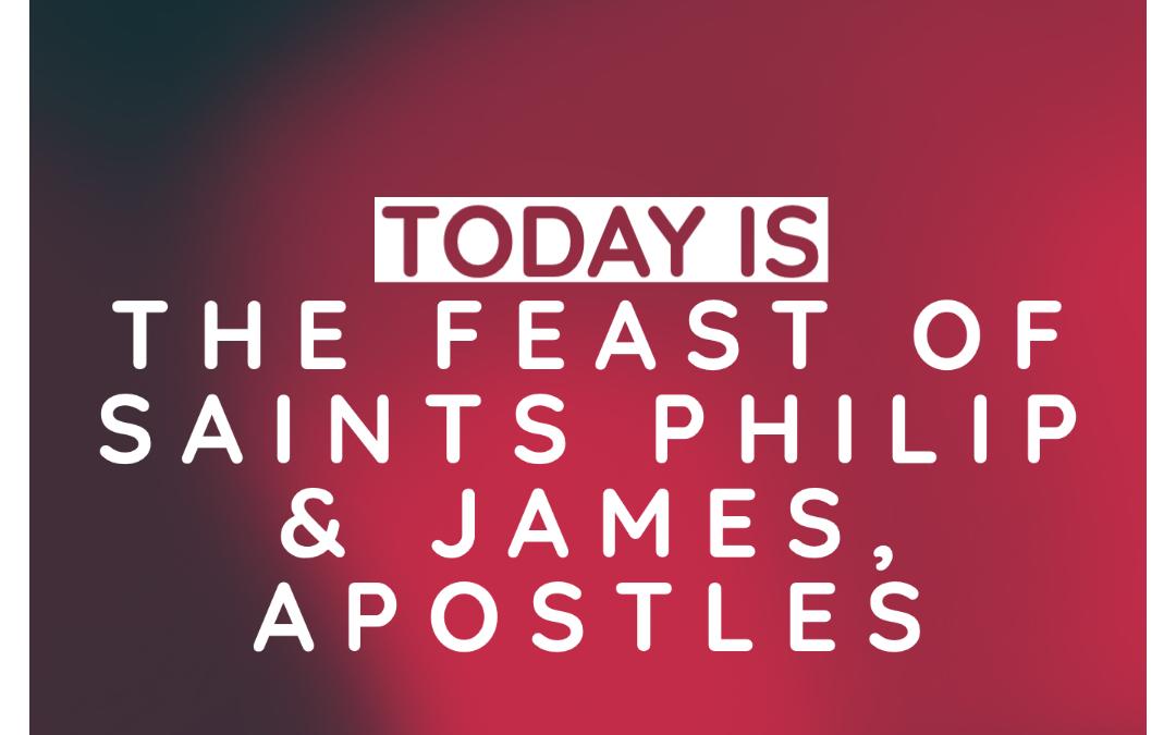 Feast of Saints Philip and James, Apostles